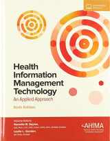 9781584267201-1584267208-Health Information Management Technology with Online Access: An Applied Approach
