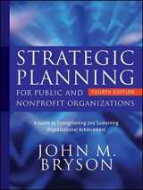 9780470392515-0470392517-Strategic Planning for Public and Nonprofit Organizations: A Guide to Strengthening and Sustaining Organizational Achievement