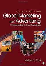 9781452257174-1452257175-Global Marketing and Advertising: Understanding Cultural Paradoxes