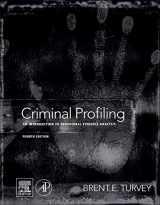 9780123852434-0123852439-Criminal Profiling: An Introduction to Behavioral Evidence Analysis