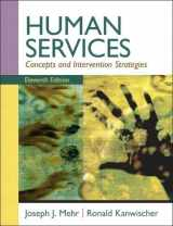 9780205787265-0205787266-Human Services: Concepts and Intervention Strategies