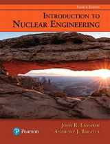 9780134570051-0134570057-Introduction to Nuclear Engineering (4th Edition)