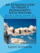9781544701899-1544701896-An Introduction to Project Management, Sixth Edition