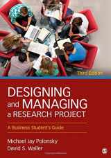 9781452276564-1452276560-Designing and Managing a Research Project: A Business Student′s Guide