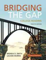 9780134072760-0134072766-Bridging the Gap: College Reading (12th Edition)