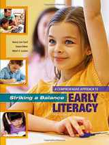 9781621590378-1621590372-Striking a Balance: A Comprehensive Approach to Early Literacy: A Comprehensive Approach to Early Literacy