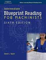 9781401870737-1401870732-Intermediate Blueprint Reading For Machinists (Delmar Learning Blueprint Reading)