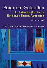 9781305101968-1305101960-Program Evaluation: An Introduction to an Evidence-Based Approach