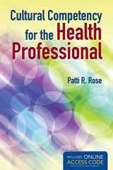 9781449672126-1449672124-Cultural Competency for the Health Professional