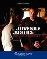 9780735507685-0735507686-Juvenile Justice, Third Edition (Aspen College)