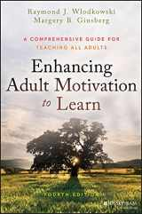 9781119077992-1119077990-Enhancing Adult Motivation to Learn: A Comprehensive Guide for Teaching All Adults