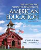 9780132626132-0132626136-History and Social Foundations of American Education, The
