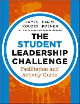 9781118390085-1118390083-The Student Leadership Challenge: Facilitation and Activity Guide