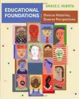 9780618562558-0618562559-Educational Foundations: Diverse Histories, Diverse Perspectives