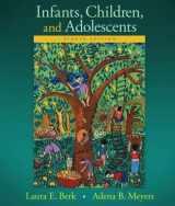 9780133936735-0133936732-Infants, Children, and Adolescents (Berk, Infants, Children, and Adolescents Series)