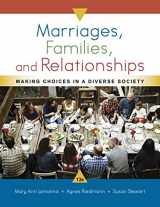 9781337109666-1337109665-Marriages, Families, and Relationships: Making Choices in a Diverse Society