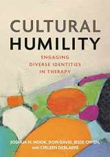 9781433827778-1433827778-Cultural Humility: Engaging Diverse Identities in Therapy