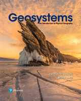 9780134597119-0134597117-Geosystems: An Introduction to Physical Geography (10th Edition)