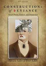 9781305093546-1305093542-Constructions of Deviance: Social Power, Context, and Interaction