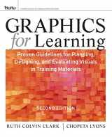 9780470547441-0470547448-Graphics for Learning: Proven Guidelines for Planning, Designing, and Evaluating Visuals in Training Materials