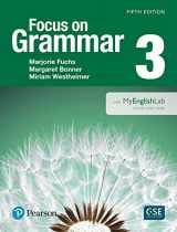 9780133854886-0133854884-Focus on Grammar 3 with MyEnglishLab (5th Edition)