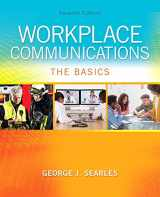 9780134120690-0134120698-Workplace Communications: The Basics (7th Edition)