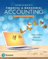 9780134486840-0134486846-Horngren's Financial & Managerial Accounting, The Financial Chapters