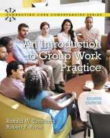 9780134058962-0134058968-Introduction to Group Work Practice, An (Connecting Core Competencies)