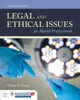 9781284144185-1284144186-Legal and Ethical Issues for Health Professionals