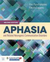 9781284077315-1284077314-Aphasia and Related Neurogenic Communication Disorders