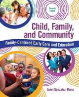9780134042275-0134042271-Child, Family, and Community: Family-Centered Early Care and Education