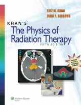 9781451182453-1451182457-Khan's The Physics of Radiation Therapy