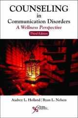 9781635500455-1635500451-Counseling in Communication Disorders (A Wellness Perspective)