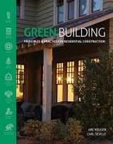9781111135959-1111135959-Green Building: Principles and Practices in Residential Construction (Go Green with Renewable Energy Resources)