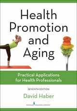 9780826131881-0826131883-Health Promotion and Aging: Practical Applications for Health Professionals