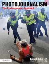 9781138101364-1138101362-Photojournalism: The Professionals' Approach