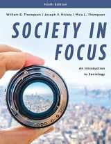 9781538116227-1538116227-Society in Focus: An Introduction to Sociology