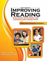 9781465240125-1465240128-Improving Reading: Strategies, Resources and Common Core Connections