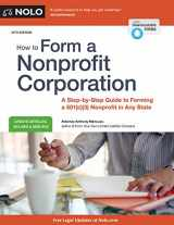 9781413326413-1413326412-How to Form a Nonprofit Corporation (National Edition): A Step-by-Step Guide to Forming a 501(c)(3) Nonprofit in Any State