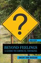 9780078038181-0078038189-Beyond Feelings: A Guide to Critical Thinking