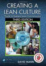9781482243239-1482243237-Creating a Lean Culture: Tools to Sustain Lean Conversions, Third Edition