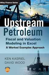 9780470686829-0470686820-Upstream Petroleum Fiscal and Valuation Modeling in Excel: A Worked Examples Approach