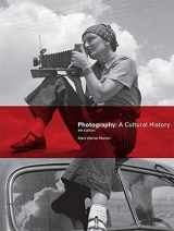 9780205988945-0205988946-Photography: A Cultural History (4th Edition)