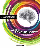 9781337564083-1337564087-What is Psychology?: Foundations, Applications, and Integration