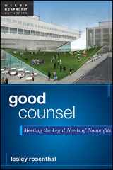9781118084045-1118084047-Good Counsel: Meeting the Legal Needs of Nonprofits
