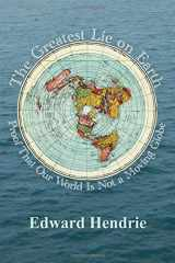 9781943056019-1943056013-The Greatest Lie on Earth: Proof That Our World Is Not a Moving Globe