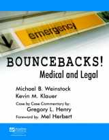 9781890018740-1890018740-Bouncebacks! Medical and Legal