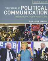 9781138651654-1138651656-The Dynamics of Political Communication: Media and Politics in a Digital Age