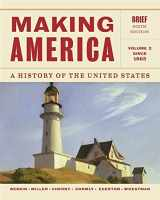 9781133943280-1133943284-Making America: A History of the United States, Volume 2: Since 1865, Brief