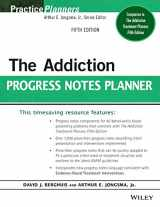 9781118542965-1118542967-The Addiction Progress Notes Planner (PracticePlanners)